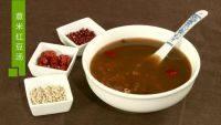 养生的薏米红豆汤